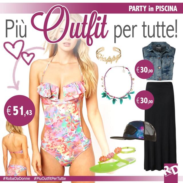 Più Outfit per tutte: una festa in piscina