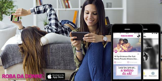 5 buoni motivi per scaricare l'app di Roba da Donne