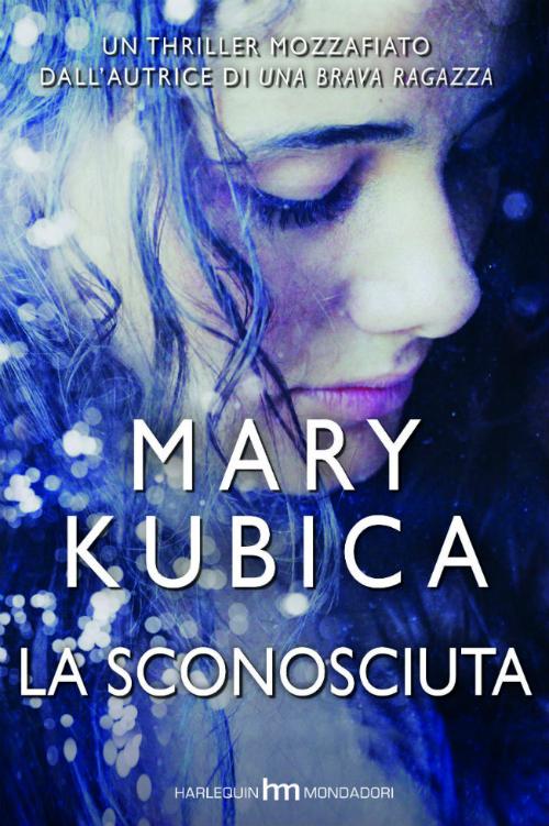 Thriller La Sconosciuta di Mary Kubica